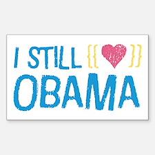 Still Love Obama Sticker (Rectangle)