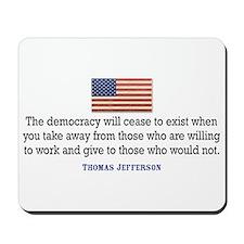 Quote Democracy Mousepad