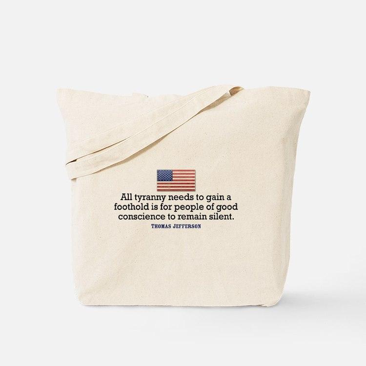 Jefferson Quote on Tyranny Tote Bag