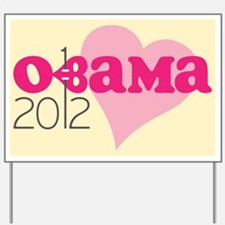 Pierced Pink Obama 2012 Yard Sign