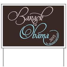 Script Obama 2012 Yard Sign