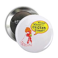 """Winner Chicken Dinner 2.25"""" Button"""