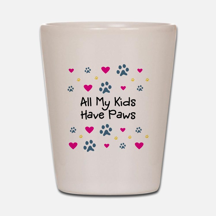 All My Kids/Children Have Paws Shot Glass