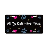 All my kids have paws License Plates