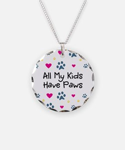All My Kids/Children Have Paws Necklace/Pendant
