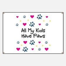 All My Kids/Children Have Paws Banner