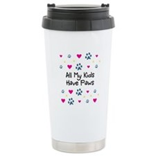 All My Kids/Children Have Paws Travel Mug