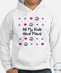 All My Kids/Children Have Paws Jumper Hoody