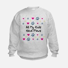 All My Kids/Children Have Paws Sweatshirt