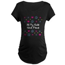 All My Kids/Children Have Paws Maternity Shirt