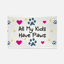 All My Kids/Children Have Paws Rectangle Magnet