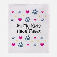 All My Kids/Children Have Paws Throw Blanket