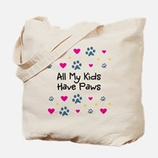All My Kids/Children Have Paws Tote Bag