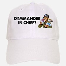 Commander in Chief? Baseball Baseball Cap