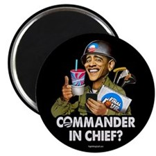 """Commander in Chief? 2.25"""" Magnet (10 pack)"""