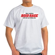 NO ROID RAGE Ash Grey T-Shirt