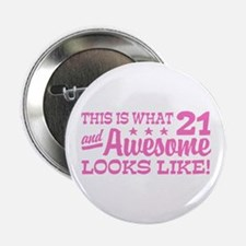 """Funny 21st Birthday 2.25"""" Button"""