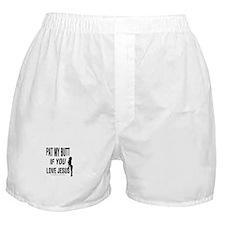 Pat My Butt Boxer Shorts