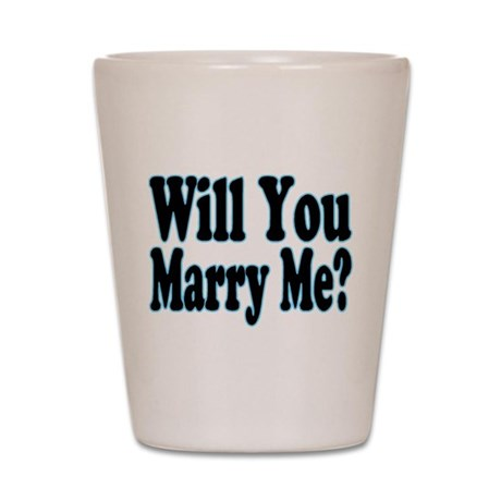 Will You Marry Me? His Shot Glass