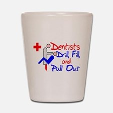 Dentists Drill Shot Glass