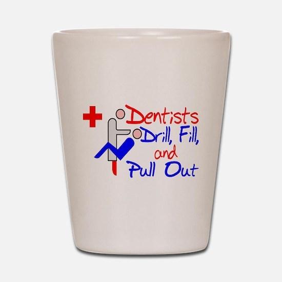 Dentists Drill Shot Glass