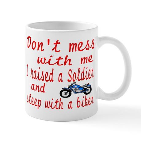 dont mess with me Mug