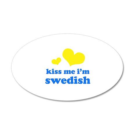 Kiss Me I'm Swedish 38.5 x 24.5 Oval Wall Peel