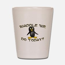 Waddle We Do Shot Glass