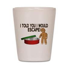 Cookie Escape Shot Glass