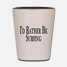 Rather Be Surfing Shot Glass