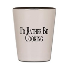 Rather Be Cooking Shot Glass