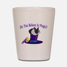 Believe In Magic Shot Glass