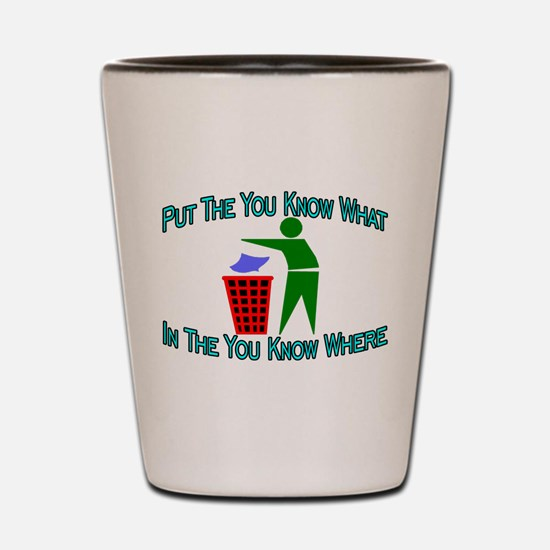 You Know Where Shot Glass
