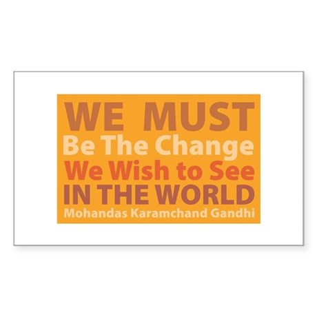 Be the Change Rectangle Sticker