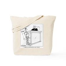I Need a Continuance Tote Bag