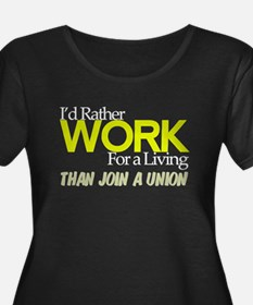 Rather Work for a Living/Union Wmns Plus Size Tee