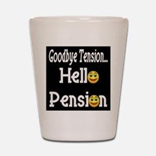 Retirement Pension Shot Glass