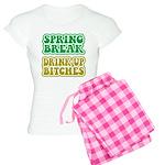 Spring Break Drink Up Bitches Women's Light Pajama