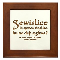 I Speak Old English Framed Tile