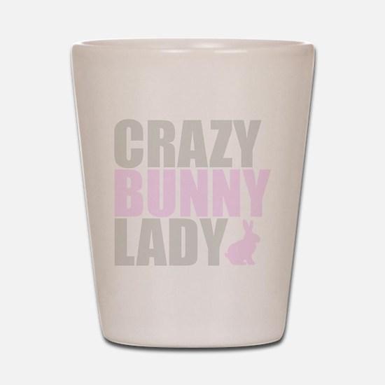 CRAZY BUNNY LADY Shot Glass