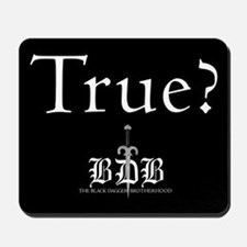 True? and BDB Logo Mousepad