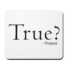 True? Mousepad