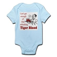 Can't Get Enough Tiger Blood! Infant Bodysuit