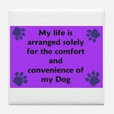 Dog humor Tile Coaster