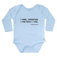 I Think Therefore I Yam Long Sleeve Infant Bodysui