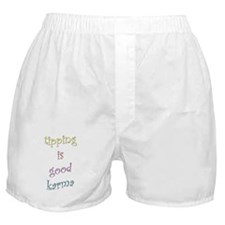 Tipping is Good Karma Boxer Shorts