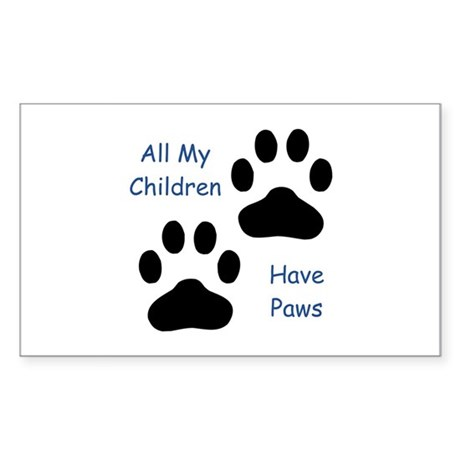 All My Children Have Paws Sticker (Rectangle)