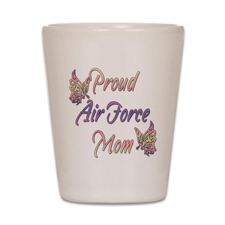 Proud Air Force Mom Shot Glass
