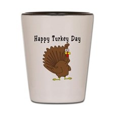 Happy Turkey Day Shot Glass