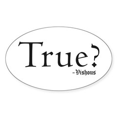 True? Vishous Oval Decal